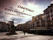 cantones y calles gremiales en vitoria-gasteiz documental